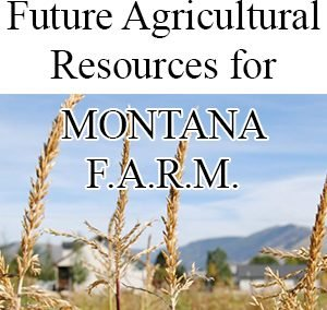 Future Agricultural Resources for Montana